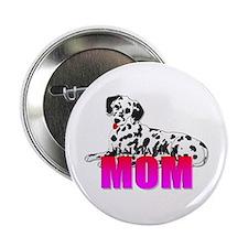 "Dalmatian Mom 2.25"" Button (100 pack)"