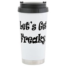 Let's Get Freaky Thermos Mug