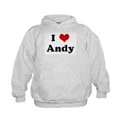 I Love Andy Hoodie
