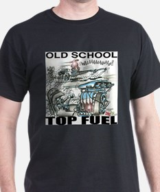 """OLD SCHOOL TOP FUEL"" T-Shirt"