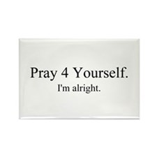 Pray4Yourself Rectangle Magnet