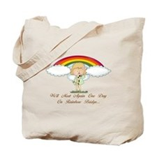 Rainbow Bridge (dog) Tote Bag