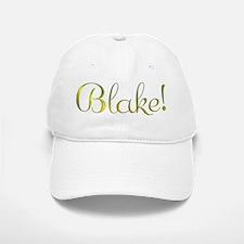 Blake! Design #801 Baseball Baseball Cap