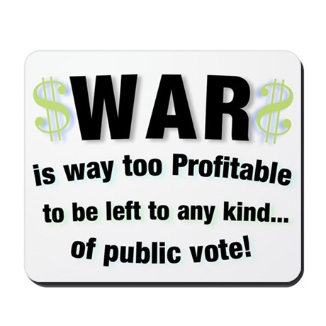 War Profits! Mousepad