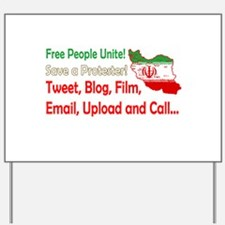 Save a Protester! Tweet, Film Yard Sign