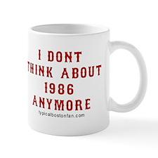 I Dont Think About 1986 Anymore Mug