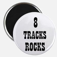 "8 TRACKS ROCKS 2.25"" Magnet (10 pack)"