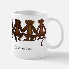 Sign No Evil Mug