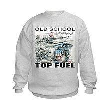 """OLD SCHOOL TOP FUEL"" Shirts! Sweatshirt"