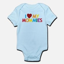 I Love My Mommies Infant Bodysuit