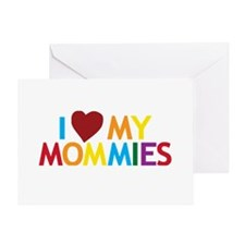 I Love My Mommies Greeting Card