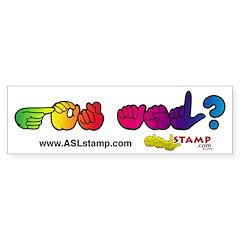 Got ASL? Rainbow ASLstamp Bumper Sticker (10 pk)