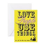 Love People Use Things Greeting Card