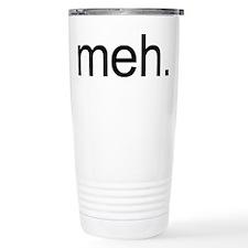 'meh.' Travel Mug