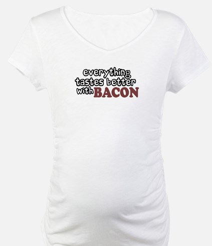 Tastes Better with Bacon Shirt
