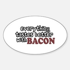 Tastes Better with Bacon Oval Decal