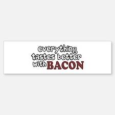 Tastes Better with Bacon Bumper Bumper Bumper Sticker