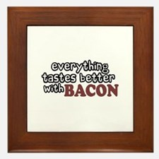 Tastes Better with Bacon Framed Tile