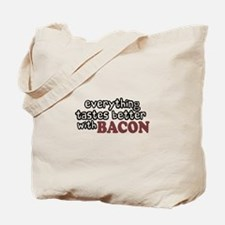 Tastes Better with Bacon Tote Bag