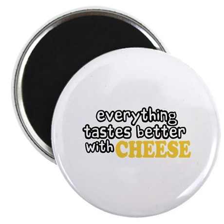 "Tastes Better with Cheese 2.25"" Magnet (10 pack)"