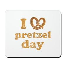 I Pretzel Pretzel Day Mousepad