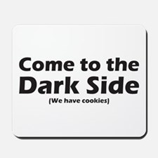 Dark Side Mousepad