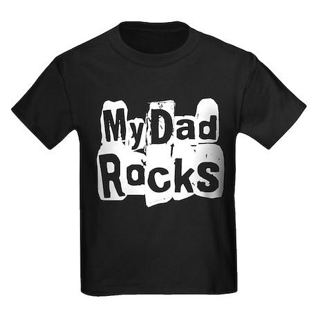 My Dad Rocks Kids Dark T-Shirt