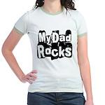 My Dad Rocks Jr. Ringer T-Shirt