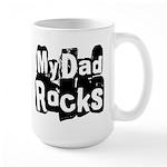 My Dad Rocks Large Mug
