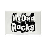 My Dad Rocks Rectangle Magnet
