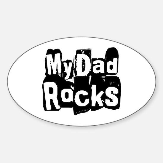 My Dad Rocks Oval Decal