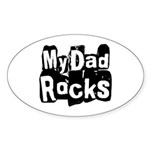 My Dad Rocks Oval Sticker (10 pk)