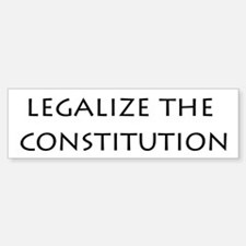 Legalize the Constitution Bumper Sticker (10 pk)