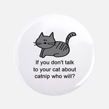 """Talk to your cat 3.5"""" Button"""