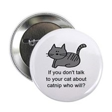 "Talk to your cat 2.25"" Button"