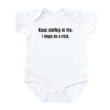 Keep staring at me Infant Bodysuit