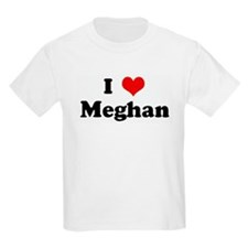 I Love Meghan T-Shirt