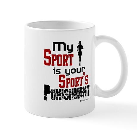Your Sport's Punishment - Female Mug