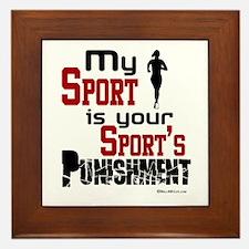 Your Sport's Punishment - Female Framed Tile