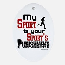 Your Sport's Punishment - Male Oval Ornament