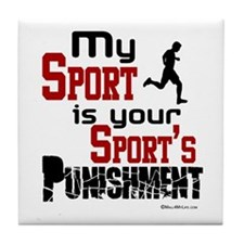 Your Sport's Punishment - Male Tile Coaster