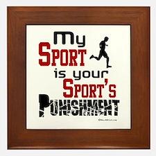 Your Sport's Punishment - Male Framed Tile