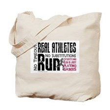 Real Athletes Run - Female Tote Bag
