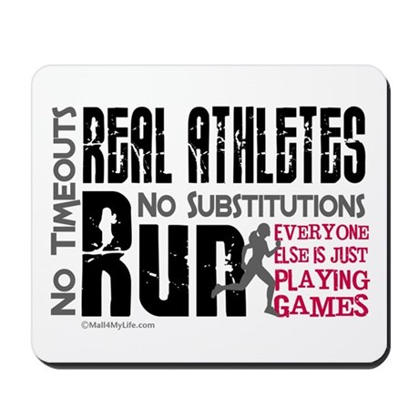 Real Athletes Run - Female Mousepad