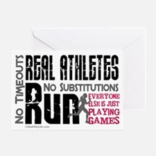 Real Athletes Run - Female Greeting Card