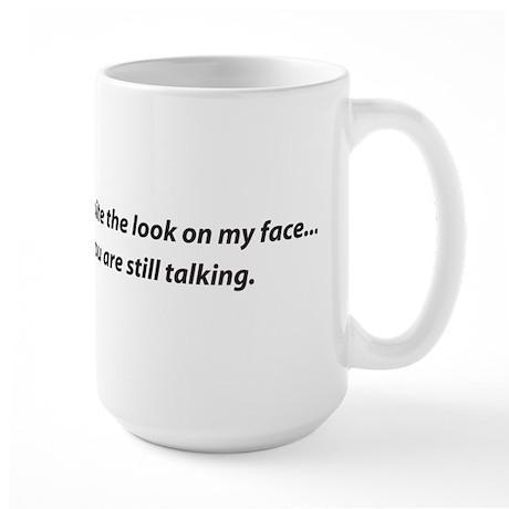 Still Talking Large Mug