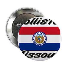 "Hollister Missouri 2.25"" Button"