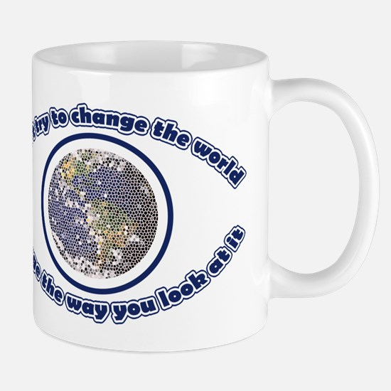 Do not try to change the world Mug