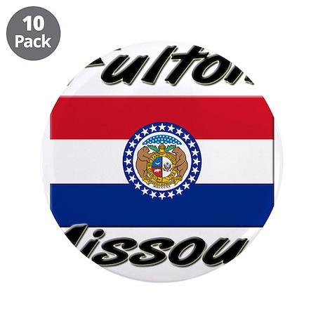 "Fulton Missouri 3.5"" Button (10 pack)"