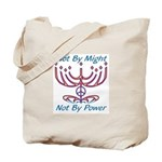 Not By Might Tote Bag